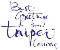 Καλύτεροι χαιρετισμοί από την εγγραφή χεριών της Ταϊπέι, καλλιγραφία, τυπογραφία Διανυσματική απεικόνιση