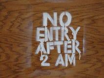 Καμία είσοδος μετά από 2AM Στοκ Εικόνες