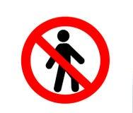 καμία καταπάτηση σημάτων Στοκ φωτογραφίες με δικαίωμα ελεύθερης χρήσης