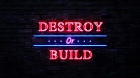 Καταστρέψτε ή χτίστε το σημάδι νέου διανυσματική απεικόνιση