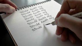 Καλλιγραφία και ημέρας παγκόσμιας υγείας Όγδοη γραμμή απόθεμα βίντεο