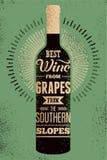 Καλύτερο κρασί από τα σταφύλια από τις νότιες κλίσεις Τυπογραφική αναδρομική αφίσα κρασιού grunge με την επιγραφή επίσης corel σύ ελεύθερη απεικόνιση δικαιώματος