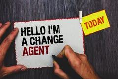 Κείμενο γραφής που γράφει γειά σου είμαι πράκτορας αλλαγής Έννοια που σημαίνει την προαγωγή και που επιτρέπει το νέο πιάσιμο χερι στοκ φωτογραφία με δικαίωμα ελεύθερης χρήσης
