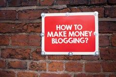 Κείμενο γραφής που γράφει πώς να κάνει τα χρήματα Bloggingquestion Έννοια που σημαίνει τη σύγχρονη διαφήμιση Blogger on-line στοκ φωτογραφία με δικαίωμα ελεύθερης χρήσης