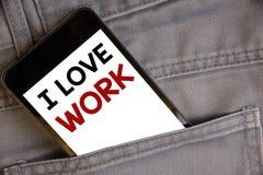 Κείμενο γραφής που γράφει την εργασία αγάπης Ι Έννοια έννοιας για να είναι ευτυχής ότι ικανοποιημένος με την εργασία κάνει τι εσε Στοκ Φωτογραφίες