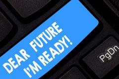 Κείμενο γραψίματος λέξης αγαπητό μέλλον Ι Μ έτοιμο E απεικόνιση αποθεμάτων