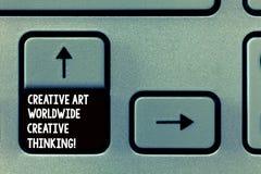 Κείμενο γραψίματος λέξης δημιουργική τέχνη παγκοσμίως δημιουργική σκέψη Επιχειρησιακή έννοια για το σφαιρικό σύγχρονο σχέδιο δημι στοκ εικόνα