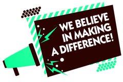 Κείμενο γραψίματος λέξης πιστεύουμε στην παραγωγή μιας διαφοράς Επιχειρησιακή έννοια για την αυτοπεποίθηση που μπορεί να είναι μο Στοκ εικόνες με δικαίωμα ελεύθερης χρήσης