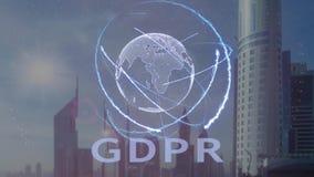 Κείμενο GDPR με το τρισδιάστατο ολόγραμμα του πλανήτη Γη ενάντια στο σκηνικό της σύγχρονης μητρόπολης απεικόνιση αποθεμάτων