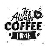 Είναι πάντα χρόνος καφέ Κινητήριο απόσπασμα ασφαλίστρου Απόσπασμα τυπογραφίας Διανυσματικό απόσπασμα με το άσπρο υπόβαθρο ελεύθερη απεικόνιση δικαιώματος