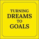 Κινητήριο απόσπασμα Γυρίζοντας όνειρα στους στόχους Στοκ εικόνα με δικαίωμα ελεύθερης χρήσης