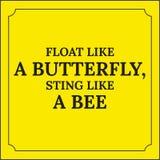 Κινητήριο απόσπασμα Επιπλέον σώμα όπως μια πεταλούδα, τσίμπημα όπως μια μέλισσα Στοκ Εικόνα