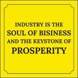 Κινητήριο απόσπασμα Η βιομηχανία είναι η ψυχή της επιχείρησης Στοκ εικόνα με δικαίωμα ελεύθερης χρήσης