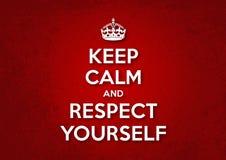 Κρατήστε ήρεμος και σεβασμός οι ίδιοι ελεύθερη απεικόνιση δικαιώματος