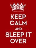 Κρατήστε ήρεμος και το κοιμηθείτε πέρα από την αφίσα Στοκ Εικόνες