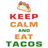 Κρατήστε ήρεμος και φάτε τα tacos διανυσματική απεικόνιση