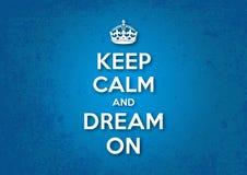 Κρατήστε ήρεμος και όνειρο επάνω Στοκ Εικόνες