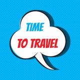 Κωμική λεκτική φυσαλίδα με το χρόνο φράσης να ταξιδεψει Στοκ εικόνες με δικαίωμα ελεύθερης χρήσης