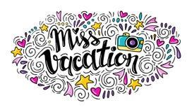 Λέξεις η Δεσποινίς Vacation Διανυσματικό εμπνευσμένο απόσπασμα με τη διακόσμηση doodle Στοκ Φωτογραφία