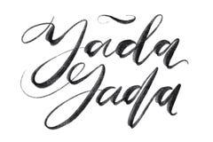 Λέξεις yada Yada Συρμένη χέρι δημιουργική εγγραφή μανδρών καλλιγραφίας και βουρτσών, σχέδιο για τις ευχετήριες κάρτες διακοπών κα απεικόνιση αποθεμάτων