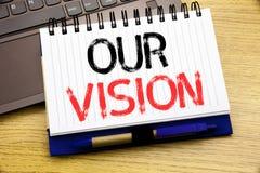 Λέξη, που γράφει το όραμά μας Επιχειρησιακή έννοια για το όραμα εμπορικής στρατηγικής που γράφεται στο βιβλίο σημειωματάριων στο  Στοκ Εικόνες