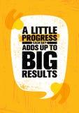Λίγη πρόοδος προσθέτει κάθε μέρα επάνω στα μεγάλα αποτελέσματα Πρότυπο αφισών αποσπάσματος κινήτρου έμπνευσης δημιουργικό απεικόνιση αποθεμάτων