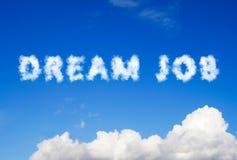 Μήνυμα εργασίας ονείρου φιαγμένο από σύννεφα στοκ εικόνες με δικαίωμα ελεύθερης χρήσης