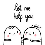 Με επιτρέψτε να σας βοηθήσω να δώσετε στη συρμένη απεικόνιση δύο λυπημένα marshmallows που βοηθούν για τα εμβλήματα αφισών τυπωμέ διανυσματική απεικόνιση