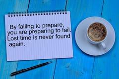 Με την αποτυχία να προετοιμαστείτε προετοιμάζεστε να αποτύχετε Χαμένου χρόνου δεν βρίσκεται ποτέ πάλι στοκ εικόνα