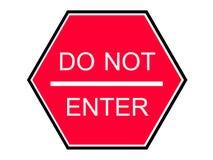 Μην εισάγετε το κόκκινο σημάδι Στοκ φωτογραφία με δικαίωμα ελεύθερης χρήσης