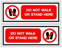 Μην περπατήστε ή μην σταθείτε εδώ το σημάδι συμβόλων, διανυσματική απεικόνιση, να απομονώσει στην άσπρη ετικέτα υποβάθρου EPS10 ελεύθερη απεικόνιση δικαιώματος