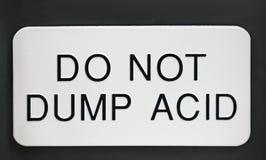 Μην πετάξτε το όξινο σημάδι Στοκ εικόνα με δικαίωμα ελεύθερης χρήσης