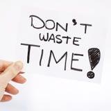 Μην σπαταλήστε το χρόνο Στοκ Εικόνα