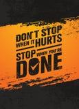 Μην σταματήστε όταν βλάπτει, στάση όταν γίνεστε Απόσπασμα κινήτρου Workout και ικανότητας Δημιουργική διανυσματική αφίσα Στοκ εικόνες με δικαίωμα ελεύθερης χρήσης
