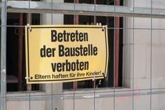 Μην υπογράψτε καμία καταπάτηση το εργοτάξιο οικοδομής Στοκ εικόνα με δικαίωμα ελεύθερης χρήσης