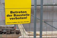 Μην υπογράψτε καμία καταπάτηση το εργοτάξιο οικοδομής Στοκ φωτογραφίες με δικαίωμα ελεύθερης χρήσης