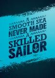 Μια ευθαλασσία δεν έκανε ποτέ έναν ειδικευμένο ναυτικό Πρότυπο αποσπάσματος κινήτρου έμπνευσης δημιουργικό Διανυσματικό έμβλημα τ Στοκ Εικόνες