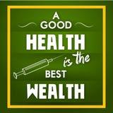 Μια καλή υγεία είναι ο καλύτερος πλούτος Στοκ Εικόνα