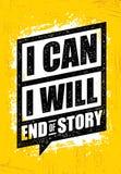 ΜΠΟΡΩ E Τέλος της ιστορίας Έμπνευση Workout και απόσπασμα κινήτρου γυμναστικής ικανότητας Δημιουργική διανυσματική τραχιά αφίσα Στοκ Εικόνες