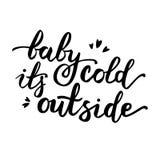 Μωρό αυτό κρύο ` s έξω από τη διανυσματική χειρόγραφη αφίσα Στοκ εικόνες με δικαίωμα ελεύθερης χρήσης