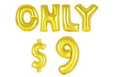 Μόνο εννέα δολάρια, χρυσό χρώμα Στοκ εικόνα με δικαίωμα ελεύθερης χρήσης