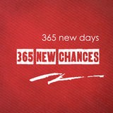 365 νέες ημέρες, 365 νέες πιθανότητες: αναφορά σε κόκκινο χαρτί backgroun Στοκ Φωτογραφίες