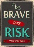 Να είστε γενναίος διατρέχει τον κίνδυνο και κερδίζει Στοκ φωτογραφίες με δικαίωμα ελεύθερης χρήσης