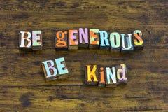 Να είστε γενναιόδωρη καλή ευγνώμων καλοσύνη βοήθειας φιλανθρωπίας συμπαθητική δίνει στοκ εικόνα