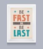 Να είστε γρήγορος ή να είστε τελευταία αναδρομική αφίσα Στοκ εικόνες με δικαίωμα ελεύθερης χρήσης
