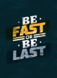 Να είστε γρήγορος ή να είστε τελευταίο απόσπασμα αθλητικού κινήτρου Διανυσματική έννοια αφισών Στοκ Φωτογραφίες
