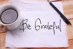 Να είστε ευγνώμων Κινητήριο κείμενο στοκ εικόνες με δικαίωμα ελεύθερης χρήσης
