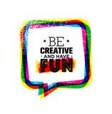 Να είστε δημιουργικός και έχει τη διασκέδαση Πρότυπο αποσπάσματος κινήτρου έμπνευσης τραχύ δημιουργικό διανυσματική απεικόνιση