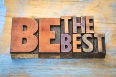 Να είστε η καλύτερη περίληψη λέξης στον ξύλινο τύπο Στοκ φωτογραφία με δικαίωμα ελεύθερης χρήσης