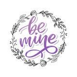 Να είστε ορυχείο και η αγάπη μου ( Σύγχρονο σχέδιο για την τυπωμένη ύλη, αφίσα, κάρτα, σύνθημα ελεύθερη απεικόνιση δικαιώματος